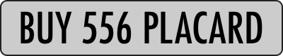 1x1-00000000.png?w=400&h=80&bg=ccc&fit=fill&border-radius=10&border=2,222&txt=BUY%20556%20PLACARD&txt-size=60&txt-color=000&txt-align=center,middle&txt-font=Futura-CondensedMedium